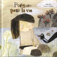 Gilles Tibo et Manon Gauthier - Poésies pour la vie.