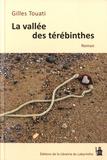 Gilles Touati - La vallée des Thérébinthes.