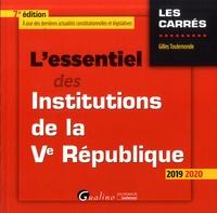 Gilles Toulemonde - L'essentiel des institutions de la Ve République.