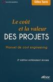 Gilles Turré - Le coût et la valeur des projets - Manuel de cost engineering.