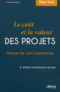 Le coût et la valeur des projets- Manuel de cost engineering - Gilles Turré pdf epub