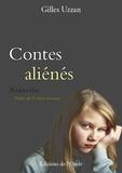 Gilles Uzzan - Contes aliénés.
