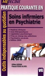 Gilles Uzzan et Pascal Dias Alves - Pratique courante en soins infirmiers en psychiatrie.