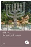 Gilles Uzzan - Un regard sur le judaisme.