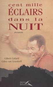 Gilles Van Grasdorff et Gilbert Collard - Cent mille éclairs dans la nuit.