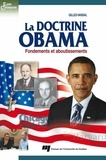 Gilles Vandal - La doctrine Obama - Fondements et aboutissements.