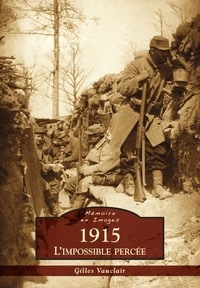 Histoiresdenlire.be 1915, l'impossible percée Image