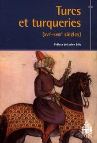 Gilles Veinstein - Turcs et turqueries (XVIe-XVIIIe siècles).