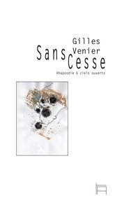 Gilles Venier - Sans cesse.