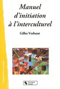 Gilles Verbunt - Manuel d'initiation à l'interculturel.