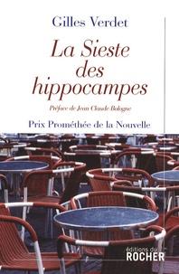 Gilles Verdet - La Sieste des hippocampes.