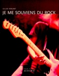 Gilles Verlant - Je me souviens du rock.