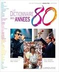 Gilles Verlant & Pierre Mikaïl - Le Dictionnaire des années 80.