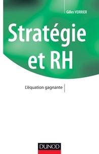 Gilles Verrier - Stratégie et RH - - L'équation gagnante.