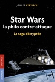 Gilles Vervisch - Star Wars, la philo contre-attaque.