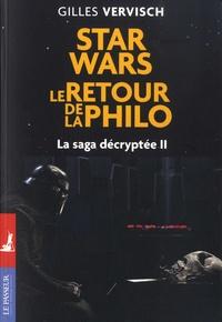 Gilles Vervisch - Star wars, le retour de la philo - La saga décryptée, Tome 2.