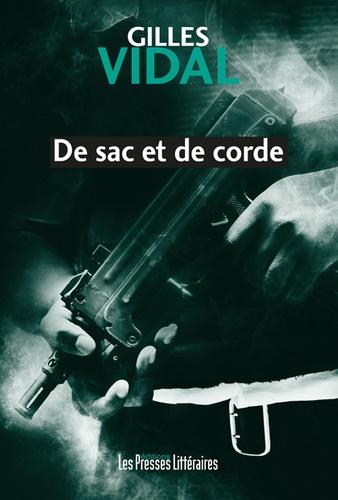 Gilles Vidal - De sac et de corde.