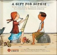 Gilles Vigneault et Stéphane Jorisch - A gift for Sophie. 1 CD audio