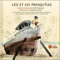 Gilles Vigneault et Stéphane Jorisch - Léo et les presqu'îles.