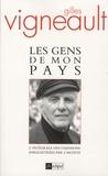 Gilles Vigneault - Les gens de mon pays - L'intégrale des chansons enregistrées par l'artiste.