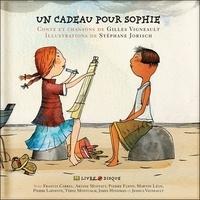 Gilles Vigneault et Stéphane Jorisch - Un cadeau pour Sophie. 1 CD audio