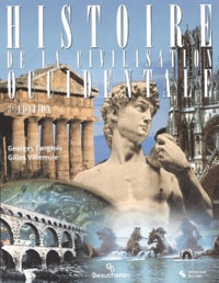 Gilles Villemure et Georges Langlois - Histoire de la civilisation occidentale.