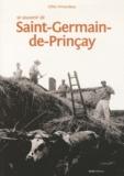 Gilles Vincendeau - Se souvenir de Saint-Germain-de-Prinçay.