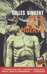 Gilles Vincent - Beso de la muerte.