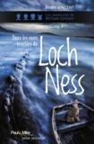 Gilles Vincent - Dans les eaux troubles du Loch Ness.