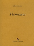 Gilles Vincent - Flamencos.