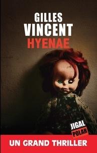 Gilles Vincent - Hyenae.