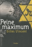 Gilles Vincent - Peine maximum.