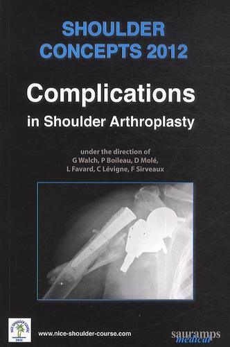 Gilles Walch et Pascal Boileau - Shoulder Complications - Complications in shoulder arthroplasty.