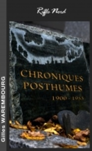 Gilles Warembourg - Chroniques Posthumes.