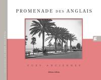 Gilletta éditions - Promenade des Anglais - Vues anciennes.