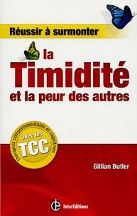 Gillian Butler - Réussir à surmonter la Timidité et la peur des autres.
