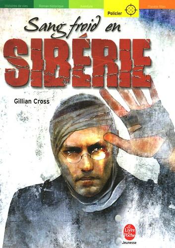Gillian Cross - Sang-froid en Sibérie.