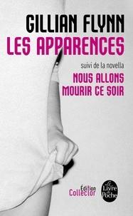 Rechercher des livres téléchargeables Les Apparences  - Suivi de Nous allons mourir ce soir par Gillian Flynn