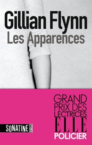 Gillian Flynn - Les Apparences.