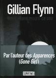 Gillian Flynn - Nous allons mourir ce soir.