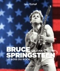 Gillian G. Gaar - Bruce Springsteen - Le boss du rock.