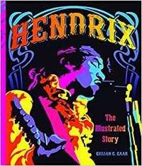 Gillian G. Gaar - Hendrix : the illustrated story.