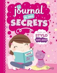Gillian Henney - Le journal de mes secrets - Avec un stylo tout doux.