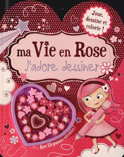Gillian Henney - Ma vie en rose - J'adore dessiner.