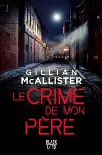 Gillian McAllister - Le crime de mon père.