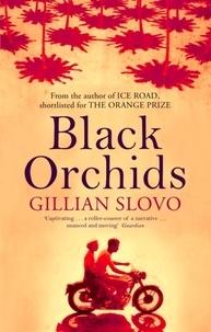 Gillian Slovo - Black Orchids.