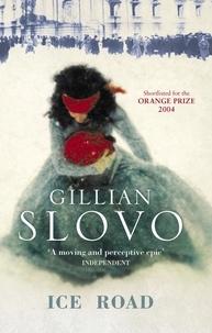 Gillian Slovo - Ice Road.
