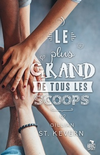 Gillian St Kevern - Le plus grand de tous les scoops.