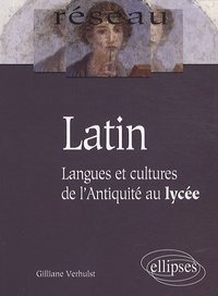 Gilliane Verhulst - Latin - Langues et cultures de l'Antiquité au lycée.