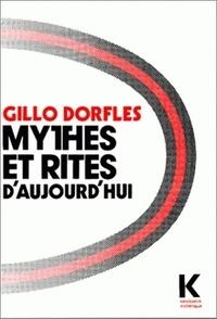 Gillo Dorfles - Mythes et rites d'aujourd'hui.